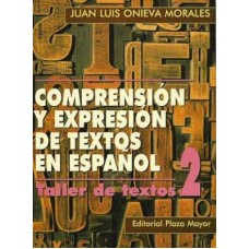 COMPRENSION Y EXPRESION DE TEXTOS 2