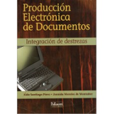 PRODUCCION ELECTRONICA DE DOCUMENTOS