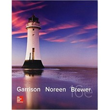 MANAGERIAL ACCOUNTING 16E  GARRISON